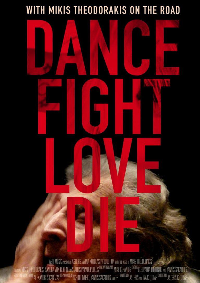 Dance Fight Love Die - Unterwegs mit Mikis Theodorakis (Poster)