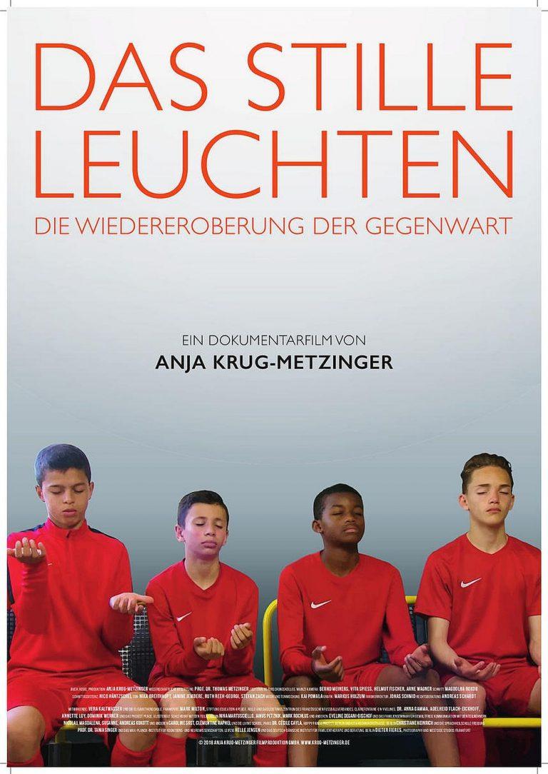 Das stille Leuchten - Die Wiedereroberung der Gegenwart (Poster)