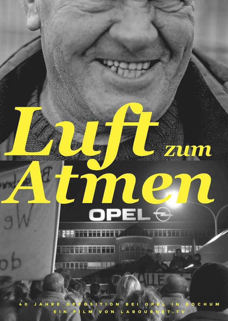Luft zum Atmen - 40 Jahre Opposition bei Opel in Bochum (Poster)
