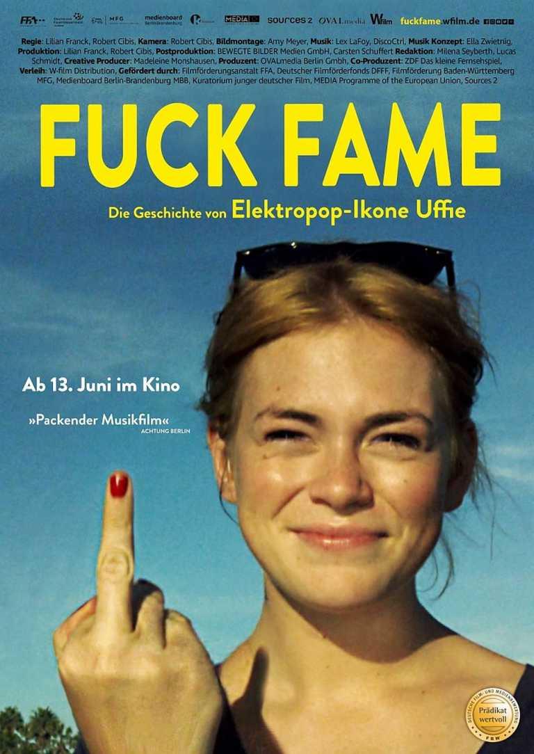 Fuck Fame - Die Geschichte von Elektropop-Ikone Uffie (Poster)