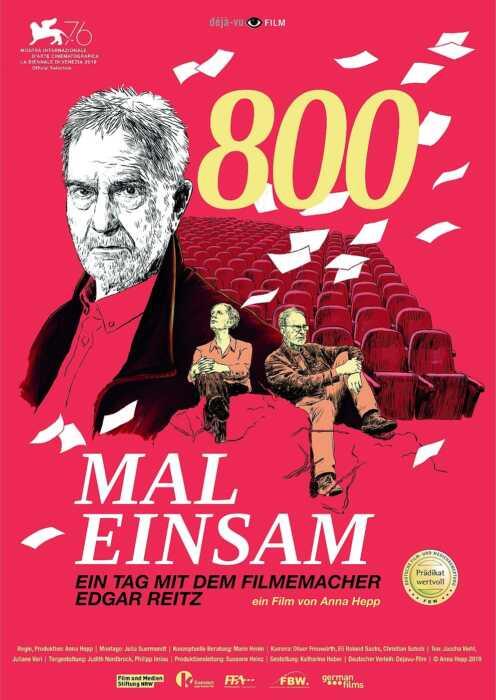 800 mal einsam - Ein Tag mit dem Filmemacher Edgar Reitz (Poster)
