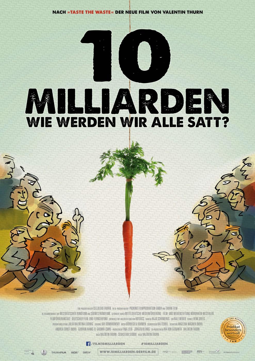 10 Milliarden - Wie werden wir alle satt? (Poster)