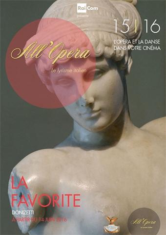 All Opera 2015/2016: La Favorita (Donizetti) - Teatro La Fenice (Poster)