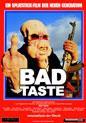 Bad Taste (Poster)