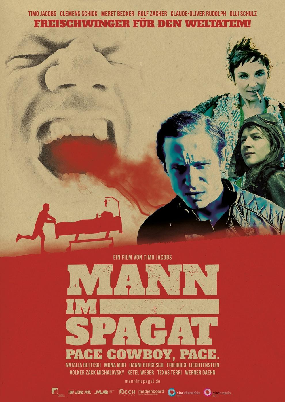 Mann im Spagat: Pace, Cowboy, Pace (Poster)