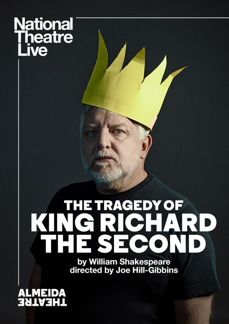 National Theatre Live: The Tragedy of King Richard the Second (Poster)