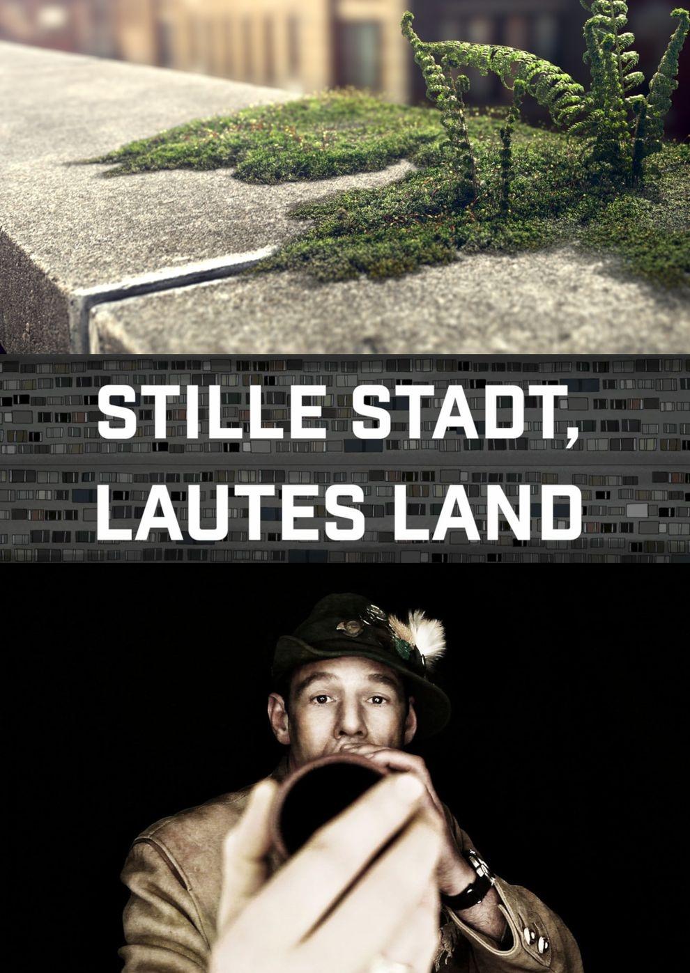 Stille Stadt, lautes Land (Poster)