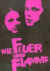 Wie Feuer und Flamme (Poster)