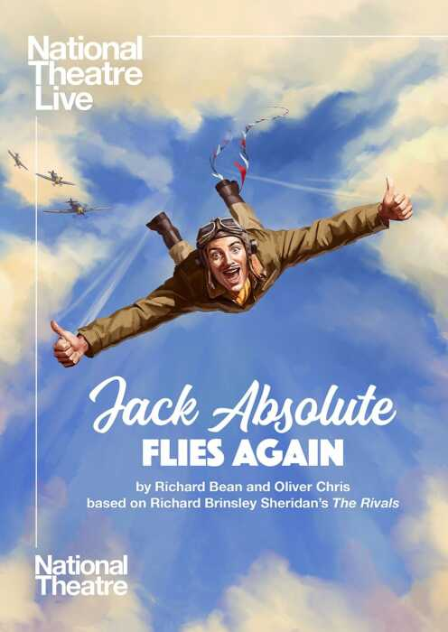 National Theatre Live: Jack Absolute Flies Again (Poster)