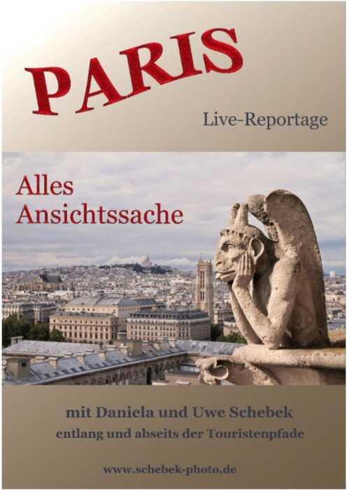 Paris - Alles Ansichtssache (Mit Daniela und Uwe Schebek entlang und abseits der Touristenpfade) (Poster)