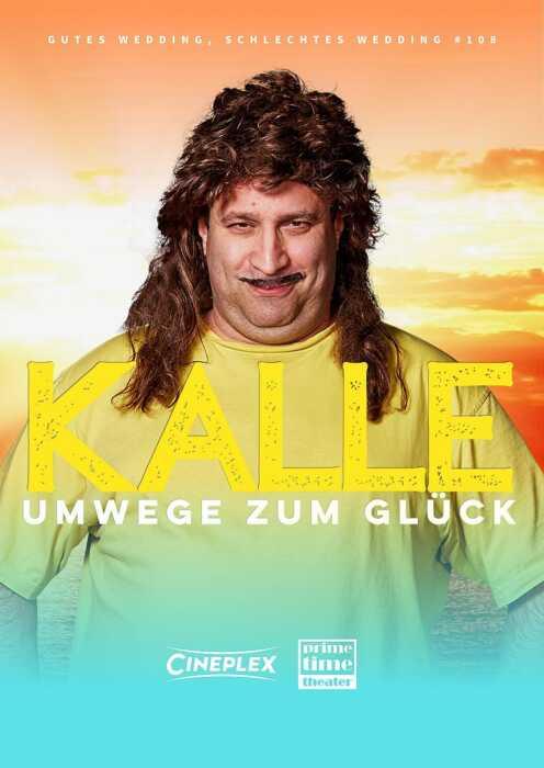 Gutes Wedding, Schlechtes Wedding 108 - Kalle - Umwege zum Glück (Poster)