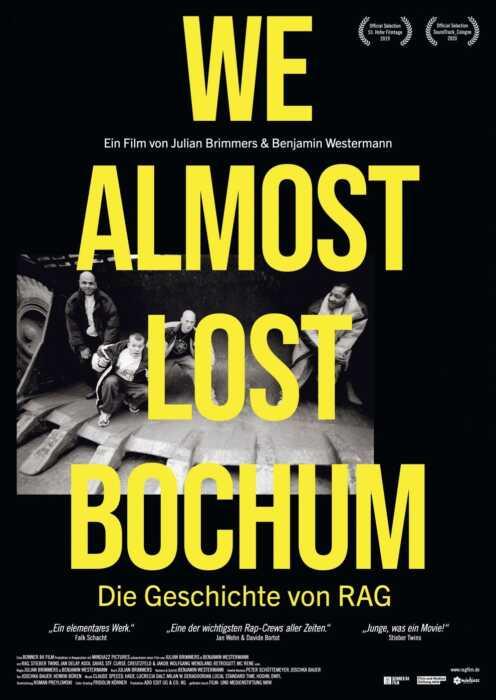 We Almost Lost Bochum - Die Geschichte von RAG (Poster)