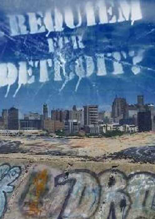 Requiem for Detroit? (Poster)