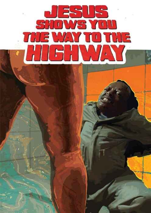 Jesus Shows You The Way To The Highway (Poster)