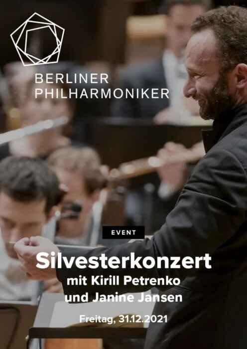 Berliner Philharmoniker 2021/22: Silvesterkonzert mit Kirill Petrenko und Janine Jansen (Poster)